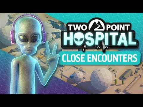 Two Point Hospital: Close Encounters (part 3) |