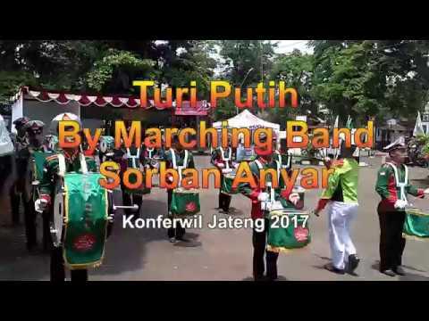 Turi putih By Marching band Sorban Anyar Konferwil GP Ansor Jawa Tengah