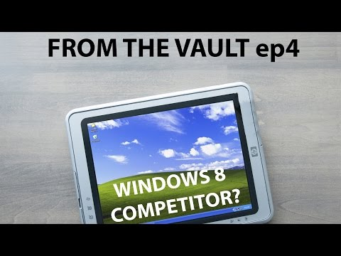 From The Vault ep 4: Windows XP Tablet PC Edition (2005