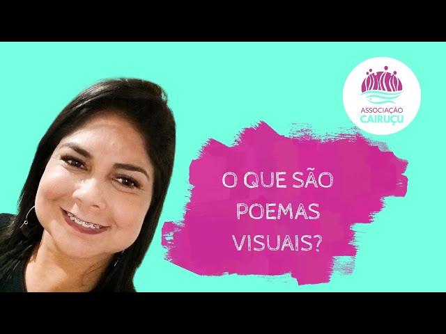 O QUE SÃO POEMAS VISUAIS - educadora Viviane Araújo
