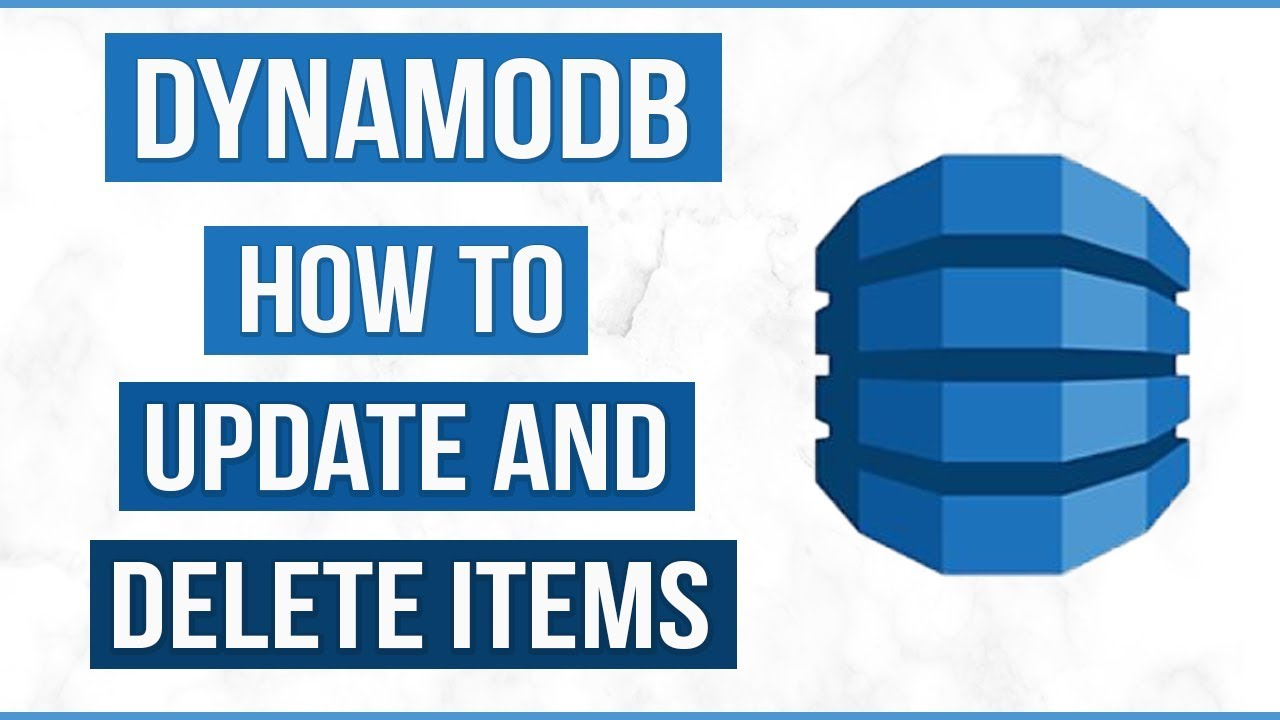 Dynamodb - How to update and delete items