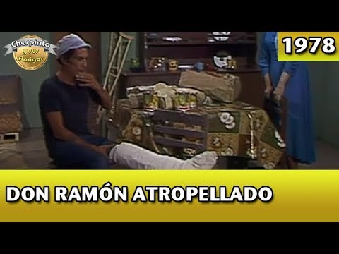 El Chavo | Don Ramón atropellado (Completo)