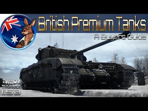War Thunder - Buyers Guide: British Premium Tanks