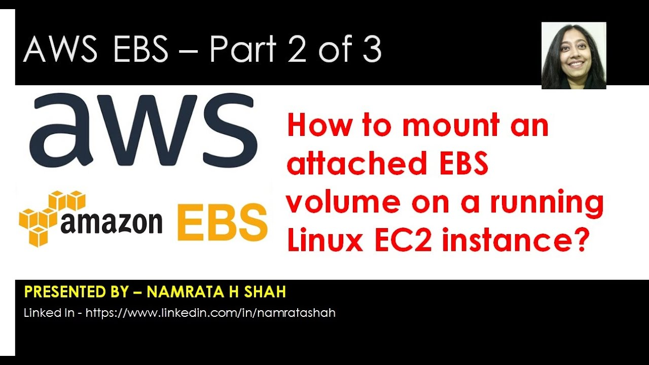 AWS EBS 2 of 3 - How to mount an attached EBS volume on a running Linux EC2  instance