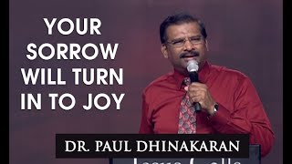 Your Sorrow Will Turn Into Joy (English - Telugu) | Dr. Paul Dhinakaran