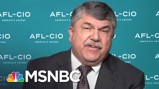 AFL-CIO Chief: 93,000 Jobs Were Outsourced Under Donald Trump, Most In Years | Hardball | MSNBC