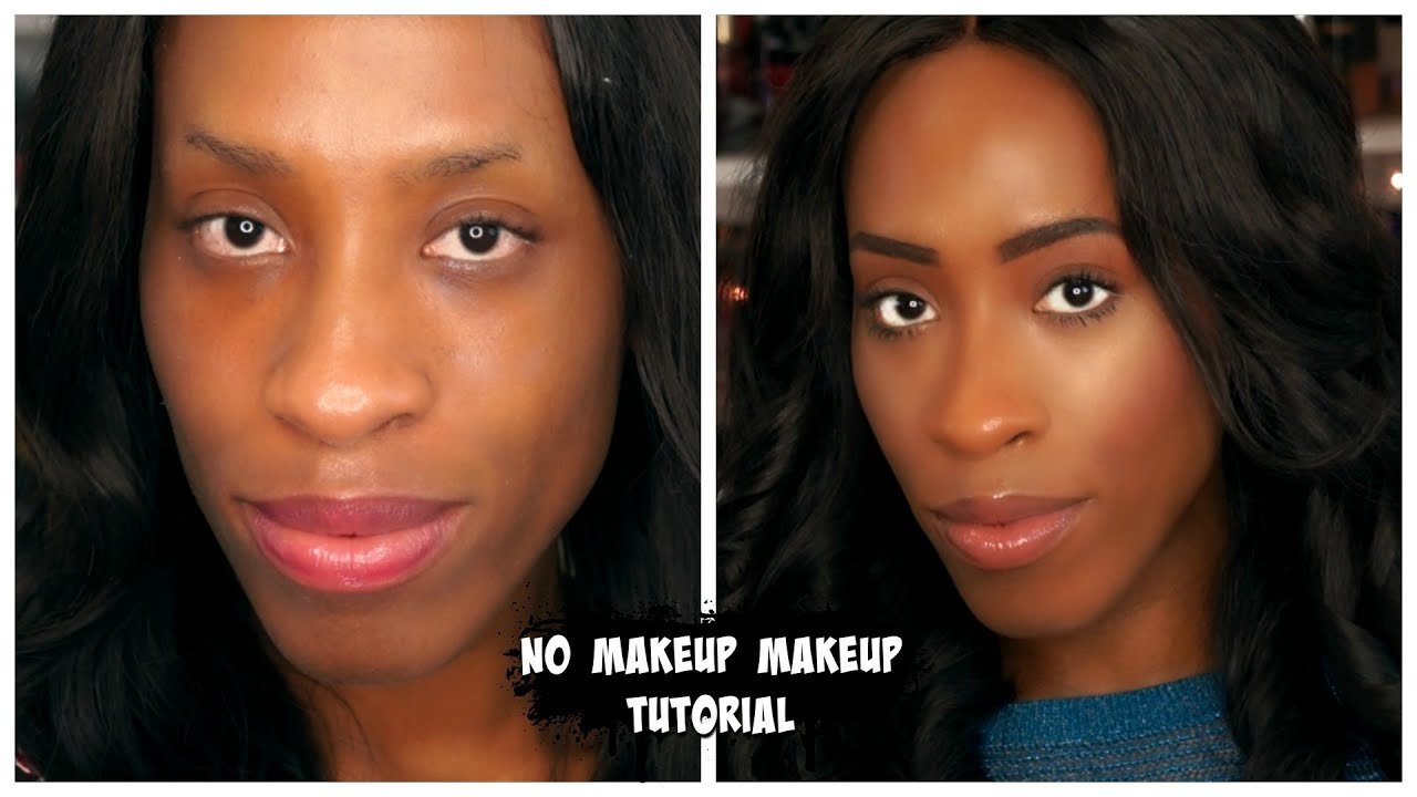 Easy Fresh Face No Makeup Makeup Tutorial For Dark Skin - YouTube