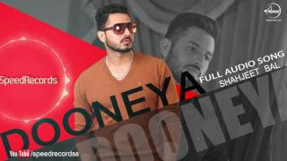 Dooneya (Full Audio Song) | Shahjeet Bal | Punjabi Song Collection | Speed Records