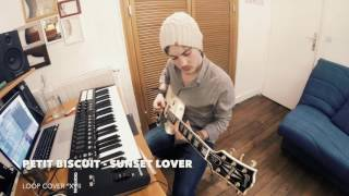 Loop Cover °17: Petit Biscuit - Sunset Lover
