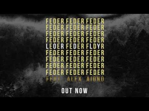 Feder feat  Alex Aiono  - Lordly