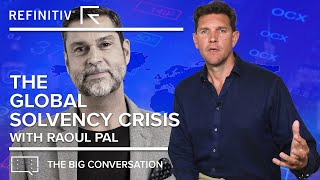 The Global Solvency Crisis | The Big Conversation | Refinitiv
