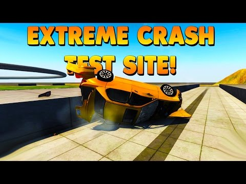 BeamNG - EXTREME CRASH TEST SITE MOD! LETS CRASH SOME CARS! - BeamNG Drive Gameplay / Highlights