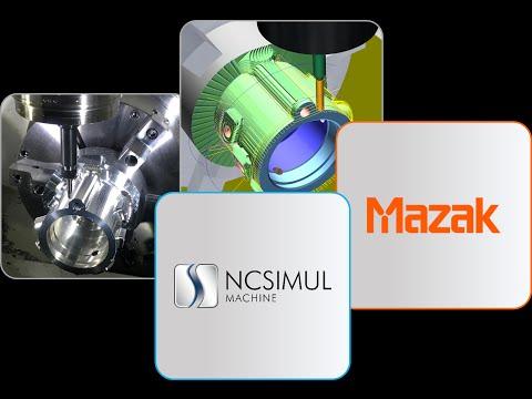 MAZAK VARIAXIS i700T Machine Tool CNC Simulation with NCSIMUL