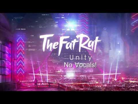 TheFatRat - Unity [No Vocals]