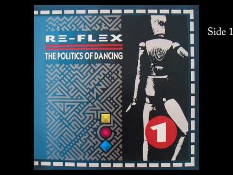 The Politics of Dancing  ReFlex Full Album  Vinyl
