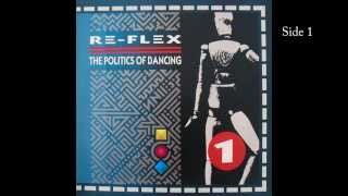 The Politics of Dancing - Re-Flex Full Album - Vinyl