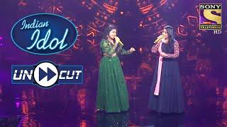 "Arunita And Sayali's Soothing Version Of ""Jeeye To Jeeye Kaise"" | Indian Idol Season 12 | Uncut"
