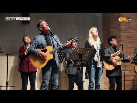 밥피츠 워십 콘서트   2017 Global Worship Leader Conference with bob fitts