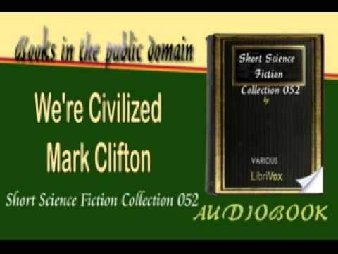 We're Civilized Mark Clifton Audiobook