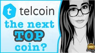 TELCOIN TEL - NEXT TOP ALTCOIN ON THE BLOCKCHAIN?