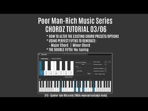 CHORDZ Tutorial 03 | Poor Man-Rich Music Series | FL studio