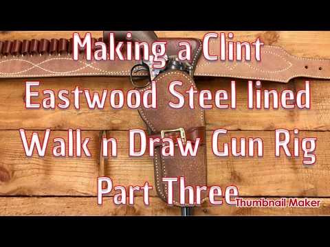 Making The Clint Eastwood Gun Belt.