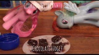 MLP : Cooking wİth Pinkie Pie 5# (Chocolate Fudge) + Revenge