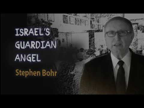 Stephen Bohr - Israel's Guardian Angel
