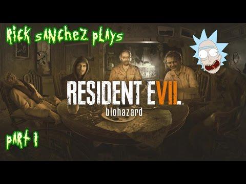 RICK SANCHEZ plays RESIDENT EVIL 7 part 1