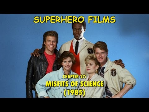 Superhero Films - Misfits of Science (1985)