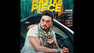 Master Piece Jiger Song | Gurlej Akhtar Song | New Punjabi Song