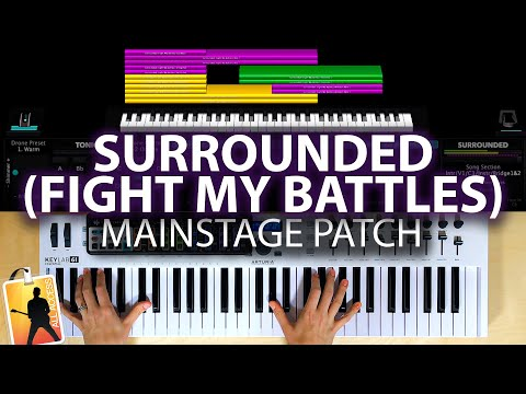Surrounded (Fight My Battles) - MainStage Patch Is Now