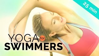 Video YOGA FOR SWIMMERS 🏊 Shoulder, Leg & Hip Stretching 25-Min All Levels download MP3, 3GP, MP4, WEBM, AVI, FLV Maret 2018