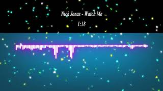 Nick Jonas - Watch Me (from Ferdinand Original Motion Picture Soundtrack)