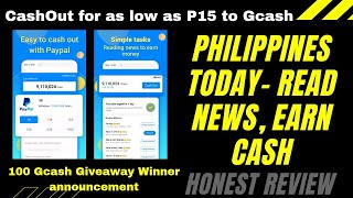 Philippines Today- Reading News,Earn Money | CashOut for as low as P15 | Winner announcement of P100 screenshot 1