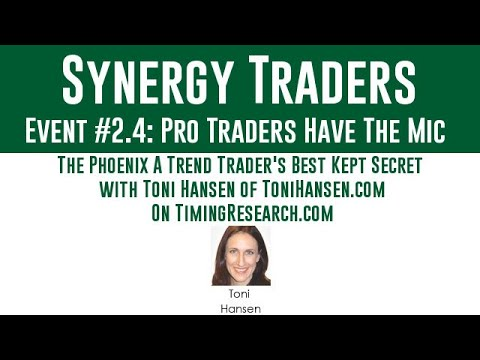 Synergy Traders #2.4: The Phoenix A Trend Trader's Best Kept Secret with Toni Hansen