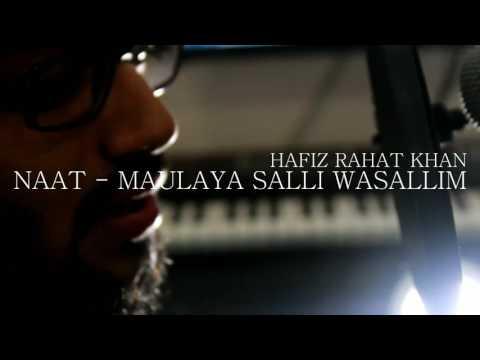 Maulaya salli wasallim by Hafiz Rahat Khan,Danish Aryan khan