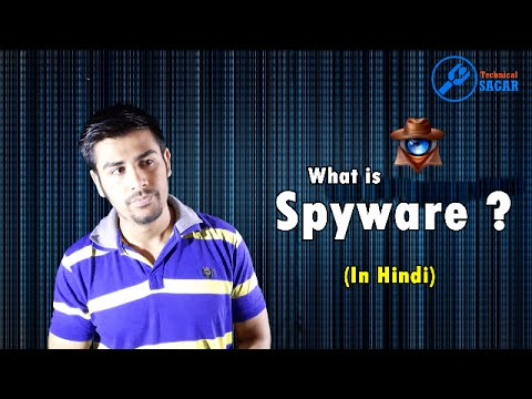 What Is Spyware ? How To Protect Yourself From It. (In Hindi)