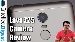 Lava Z25 Camera Review Intellect Digest