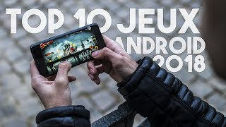 TOP 10 DES MEILLEURS JEUX GRATUITS SUR ANDROID 2018