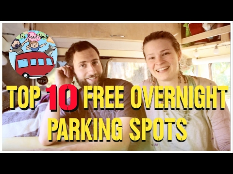 Van Life - Top 10 Free Overnight Parking Spots