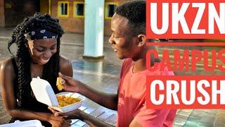 UKZN CAMPUS CRUSH | EP5 S1