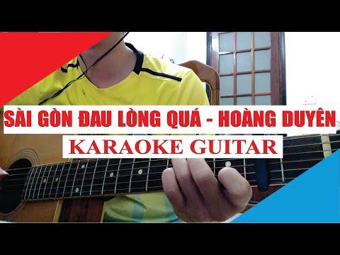 [Karaoke Guitar] Sài Gòn Đau Lòng Quá (Demo) - Hoàng Duyên St. Hứa Kim Tuyền   Acoustic Beat