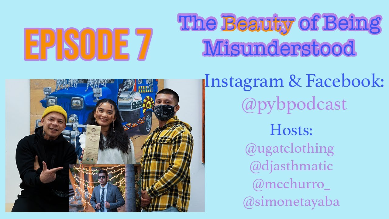 Episode 7: The Beauty of Being Misunderstood