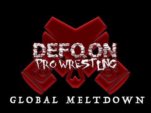 Download DEFQON PRO WRESTLING: GLOBAL MELTDOWN EPISODE 5