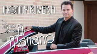 Jhonny Rivera - El Marrano  (Preview)