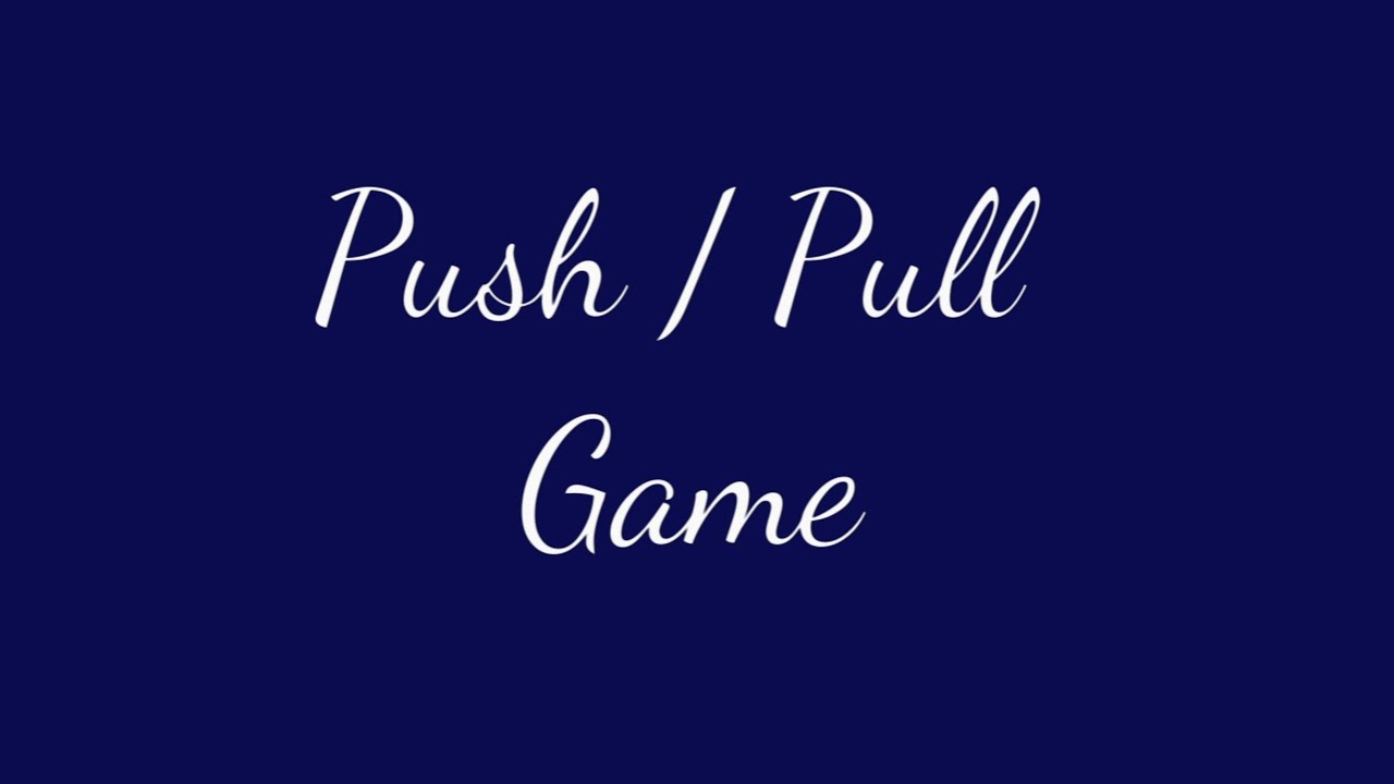 The Narcissist Push/Pull Game