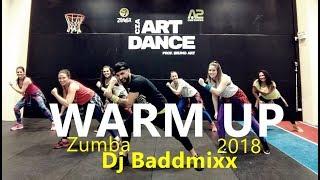 WARM UP 2018 -  Zumba® - Dj Baddmixx - Coreografia l Cia Art Dance