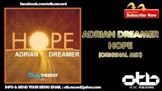 Adrian Dreamer - Hope (Original Mix)