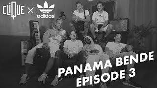 Clique x Adidas Originals : Panama Bende Ep. 3, le style